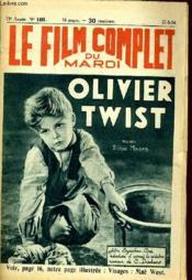Le Film Complet Du Mardi N° 1461 - 13e Annee - Olivier Twist - Couverture - Format classique
