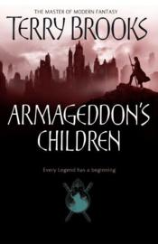 Vente livre :  ARMAGEDDON'S CHILDREN - GENESIS OF SHANNARA  - Terry Brooks