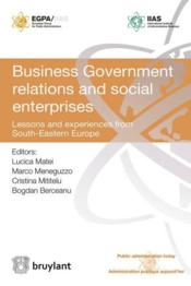 Vente livre :  Business government relations and social enterprises  - Collectif