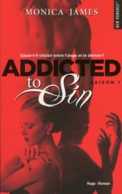 Vente livre :  Addicted to sin saison 1  - Monica James