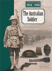 Vente livre :  The australian soldier  - Lawrence Brown
