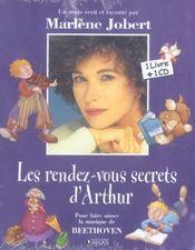 Les rendez-vous secrets d'Arthur ; pour faire aimer la musique de Beethoven - Intérieur - Format classique