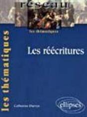 Les Reecritures Les Thematiques - Couverture - Format classique