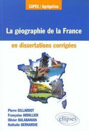 La Geographie De La France En Dissertations Corrigees - Intérieur - Format classique