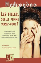 Les Filles, Quelle Femme Serez-Vous ? - Couverture - Format classique