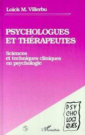 Psychologues Et Therapeutes ; Sciences Et Techniques Cliniques En Psychologie - Intérieur - Format classique