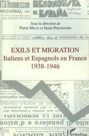 Exils Et Migration ; Italiens Et Espagnols En France, 1938-1946 - Couverture - Format classique
