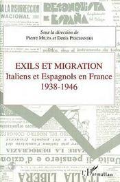 Exils Et Migration ; Italiens Et Espagnols En France, 1938-1946 - Intérieur - Format classique