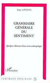 Grammaire Generale Du Sentiment - Intérieur - Format classique