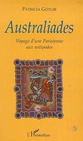 Australiades ; Voyage D'Une Parisienne Aux Antipodes - Intérieur - Format classique