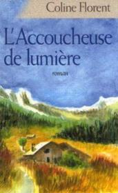 L'Accouchement De Lumiere - Couverture - Format classique