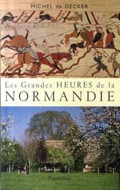Les grandes heures de la normandie - Intérieur - Format classique