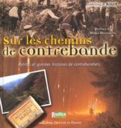 Chemins De Contrebande - Couverture - Format classique