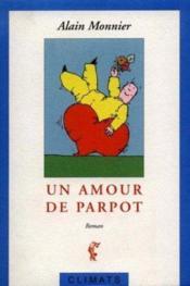 Un Amour De Parpot - Couverture - Format classique