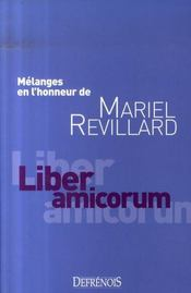Liber amicorum ; mélanges en l'honneur de mariel revillard - Intérieur - Format classique