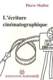 Ecriture Cinematographique (L') - Couverture - Format classique