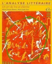 Analyse litteraire un art de lire et d ecrire - Couverture - Format classique