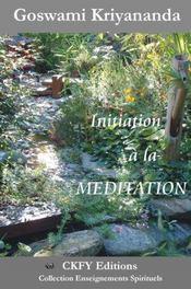 Initiation A La Meditation - Intérieur - Format classique