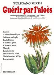 Guerir Par L'Aloes - Couverture - Format classique