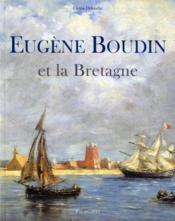 Eugène Boudin et la Bretagne - Couverture - Format classique