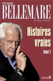 Histoires vraies t.1 - Couverture - Format classique