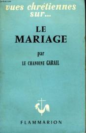 Le Mariage. - Couverture - Format classique