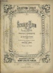 Schubert Album - Die Schöne Müllerin, Winterreise, Schwanengesang Und 22 Berühmte Lieder. - Couverture - Format classique