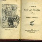 Le Chien De Nicolas Trotte. - Couverture - Format classique