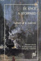 De Joyce A Stoppard Ecritures De La Modernite - Couverture - Format classique