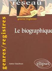 Le Biographique Genres/Registres - Intérieur - Format classique
