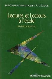Lectures Et Lecteurs A L'Ecole - Couverture - Format classique