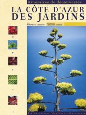 La côte d'Azur des jardins - Couverture - Format classique