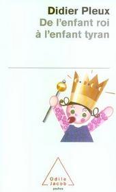 De l'enfant roi à l'enfant tyran - Intérieur - Format classique