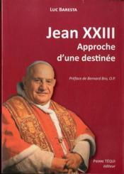 Jean Xxiii, Approche D'Une Destinee - Couverture - Format classique