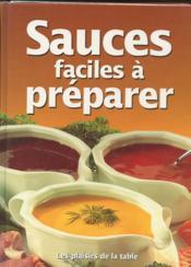Sauces Faciles A Preparer - Couverture - Format classique
