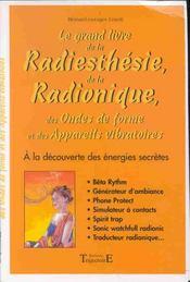 Grand Livre Radiesthesie Et Radionique - Intérieur - Format classique