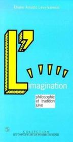 Imagination. Philosophie Et Tradition Juive (L') - Couverture - Format classique