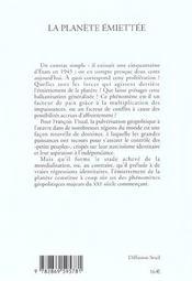 La Planete Emiettee : Morceler Et Lotir, Un Nouvel Art De Dominer - 4ème de couverture - Format classique