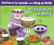 Découvre le monde avec Bing et Bong. L'anniversaire de Bong - Intérieur - Format classique