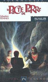 Nephilim Cycle Des Phenix 2 - Pacte De Pierre (Le) - Intérieur - Format classique