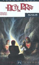Nephilim Cycle Des Phenix 2 - Pacte De Pierre (Le) - Couverture - Format classique