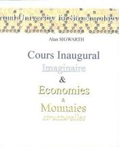 Cours Inaugural Imaginaire ; Economies Et Monnaies - Intérieur - Format classique