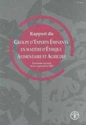 Rapport du groupe d'experts eminents en matiere d'ethique alimentaire et agricole. 3. session 14-16 - Couverture - Format classique