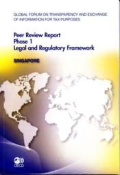 Vente livre :  Global forum on transparency and exchange of information for tax purposes ; peer review report phase 1 ; legal and regulatory fr  - Ocde