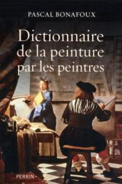 Dictionnaire de la peinture par les peintres - Couverture - Format classique