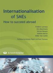 Vente livre :  Internationlisation of sme's how to succeed abroad  - Collectif