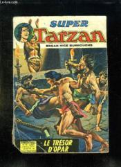 Super Tarzan N° 14. Le Tresor D Opar. - Couverture - Format classique