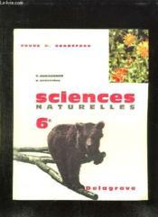 SCIENCES NATURELLES CLASSE DE 6e. - Couverture - Format classique