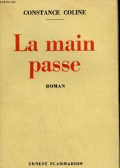 La Main Passe. - Couverture - Format classique