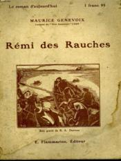 Remi Des Rauches. Collection : Le Roman D'Aujourd'Hui N° 43. - Couverture - Format classique